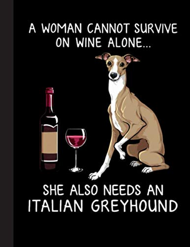 she Also Needs An Italian Greyhound Notebook: Blank Lined Journal for Greyhound, Dog Lovers, Dog Mom, Dog Dad and Pet Owners | 8.5x11 with College Ruled Pages