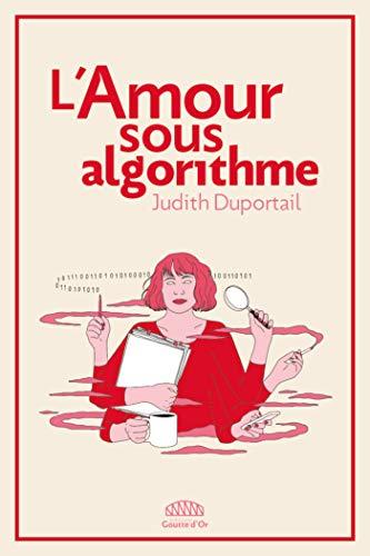 L'amour sous algorithme (NON FICTION)