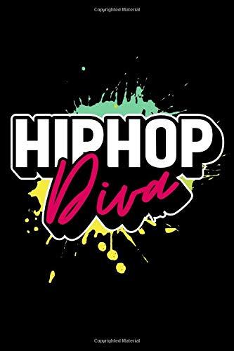 Hip Hop Diva: Dance Diva Dance Themed Lined Notebook Journal Diary 6x9