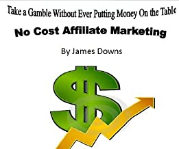 No Risk Online Affiliate Marketing Tutorial. Market Affiliate Products at No Cost!