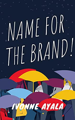 NAME FOR THE BRAND! (English Edition)