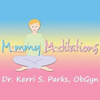 Mommy Meditations