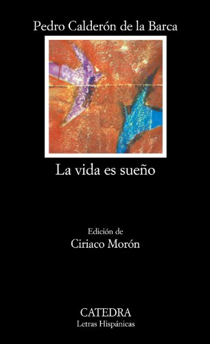 La vida es sueño: 57 (Letras Hispánicas)