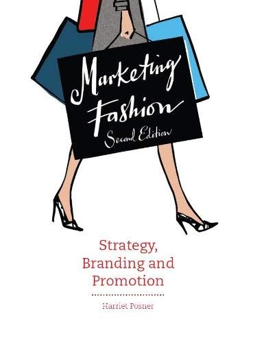 Image OfMarketing Fashion, Second Edition: Strategy, Branding And Promotion] By: Posner, Harriet] August, 2015