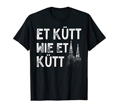 Köln Et Kütt Wie Et Kütt Kölsch Kölner Dom Grundgesetz Köln T-Shirt