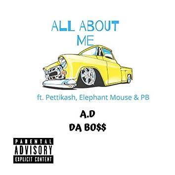 All About Me (feat. Pettikash, Elephant Mouse & PB)
