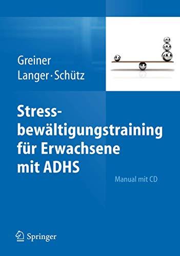 Stressbewältigungstraining für Erwachsene mit ADHS