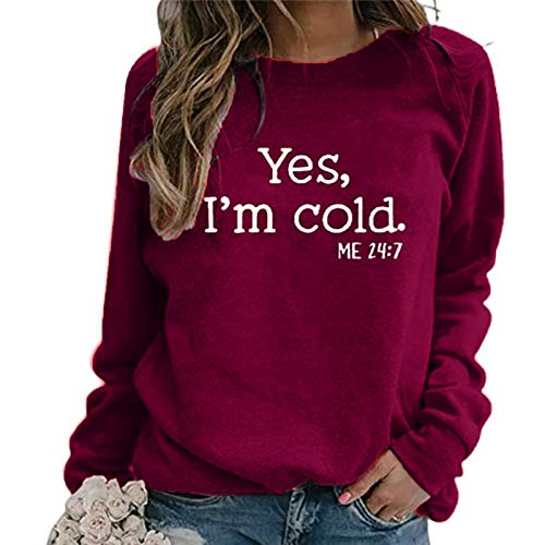 Dosoop Yes, I'm Cold Me 24 7 -Womens Sweatshirt Vintage Long Sleeve T-Shirt Pullover Graphic Tee Shirt Casual Tops Blouse
