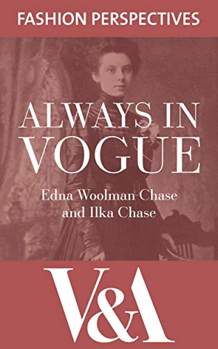 Always in Vogue (V&A Fashion Perspectives)