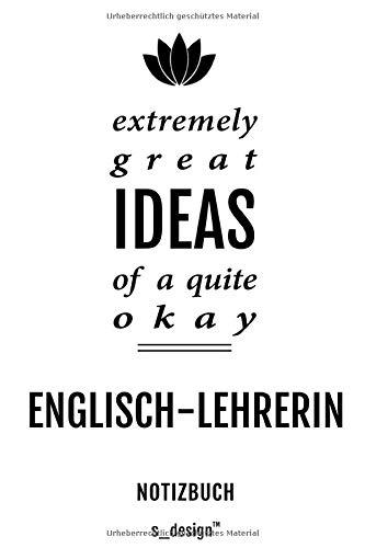 Notizbuch für Englisch-Lehrer / Englisch-Lehrerin: Originelle Geschenk-Idee [120 Seiten liniertes blanko Papier] _