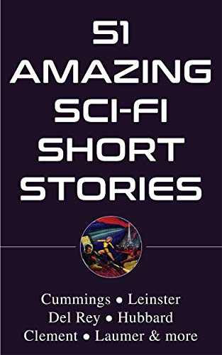 51 Amazing Sci-Fi Short Stories