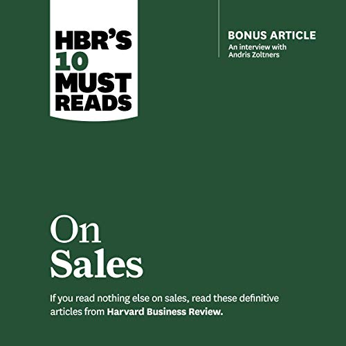 HBR's 10 Must Reads on Sales cover art