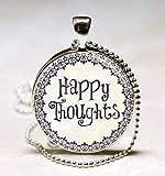 Happy Thoughts inspirierender Schmuck Zitate Worte Positive Thinking Art Anhänger mit Kugelkette Halskette enthalten