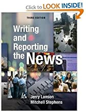 Writing and Reporting the News3rd (Third) Edition