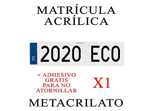1 MATRICULA ACRILICA METACRILATO + Adhesivos para Colocar SIN ATORNILLAR Gratis Medida MATRICULA 52x11 cm HOMOLOGADA Ultra-Brillante MATRICULAS