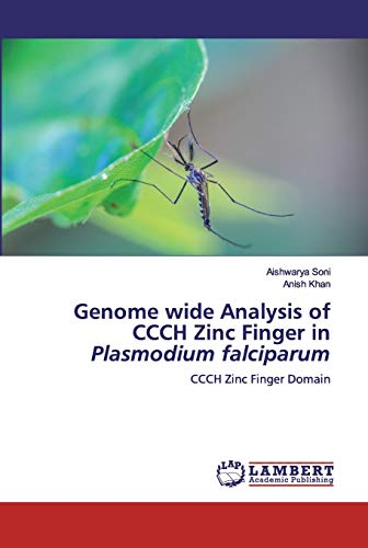 Genome wide Analysis of CCCH Zinc Finger in Plasmodium falciparum: CCCH Zinc Finger Domain