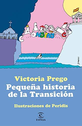 Pequeña historia de la Transición: Ilustraciones de Peridis (ESPASA JUVENIL)