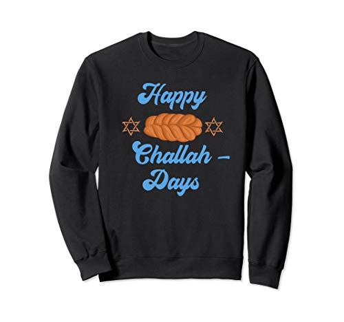 Chanukkah Happy Challah Days Zitat Jüdisches Brot Chanukah Sweatshirt