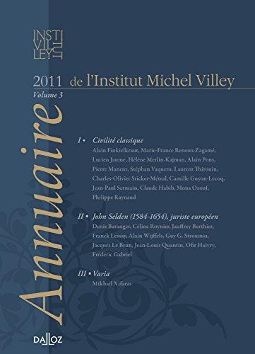 Annuaire De Linstitut Michel Villey Volume 3 2011 Les Fondements Du Droit