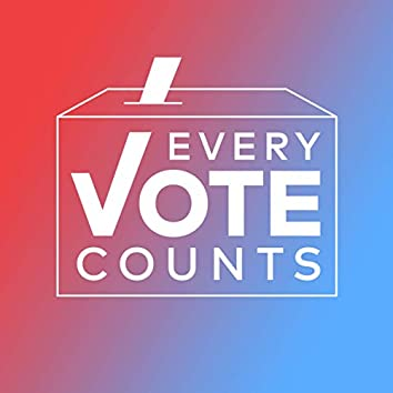 Every Vote Counts Playlist