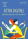 Détox digitale - Décrochez de vos écrans !