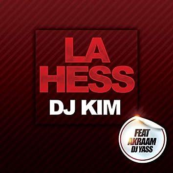 La hess (feat. Akraam, DJ Yass)