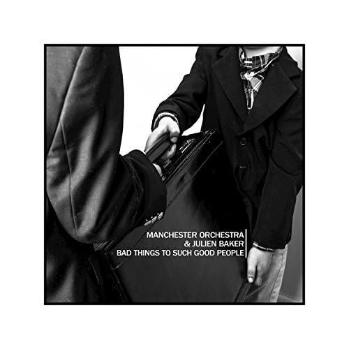 Manchester Orchestra & Julien Baker