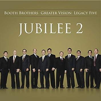 Jubilee Two