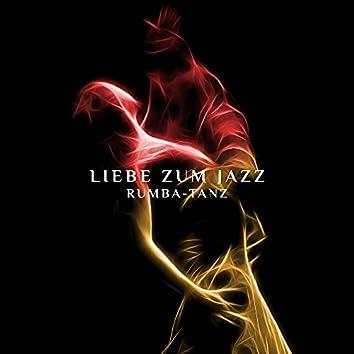 Liebe zum Jazz - Rumba-Tanz - Musikparty zur Entspannung