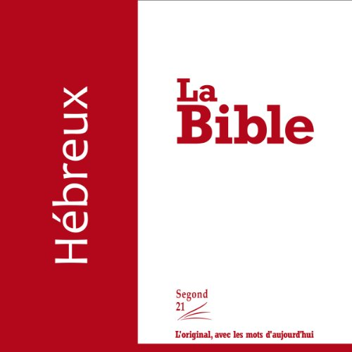 Hébreux - version Segond 21  audiobook cover art