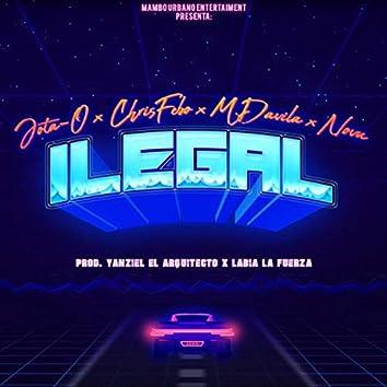 Ilegal (feat. Jota-O, M. Davila & Novu)