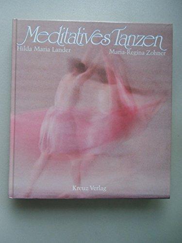 Meditatives Tanzen 1. Auflage 1987 Tanz