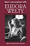More Conversations with Eudora Welty (Literary Conversations Series)