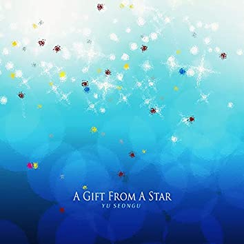 A Gift From A Star