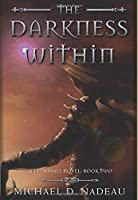 The Darkness Within (Darkness Trilogy)