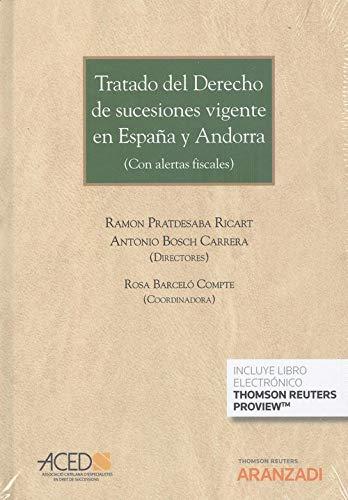 Tratado del Derecho de sucesiones vigente en España y Andorra (Papel + e-book): 1201 (Gran Tratado)