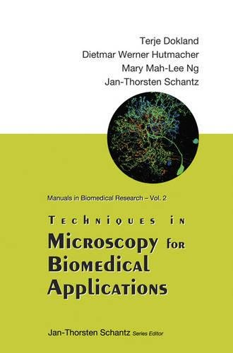 Techniques in Microscopy for Biomedical Applications (Manuals in Biomedical Research)
