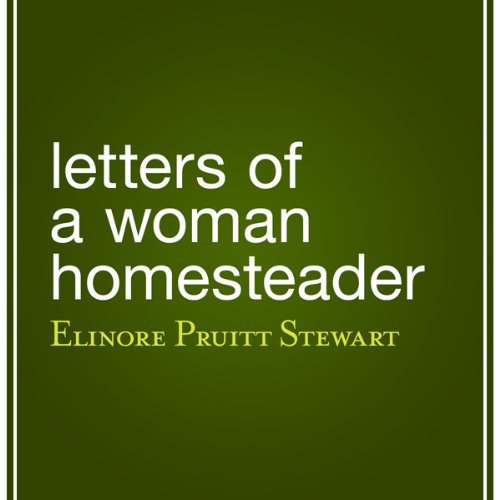 Letters of a Woman Homesteader audiobook cover art