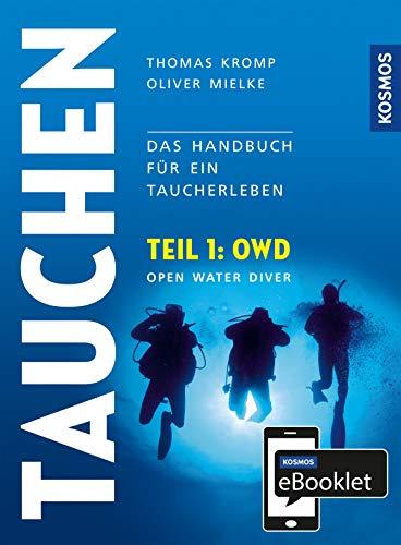 KOSMOS eBooklet: Open Water Diver (OWD): Aus dem Gesamtwerk: Tauchen - Handbuch modernes Tauchen