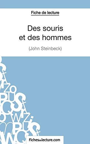 Des souris et des hommes de John Steinbeck (Fiche de lecture): Analyse complète de l'oeuvre