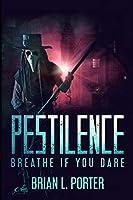 Pestilence: Large Print Edition