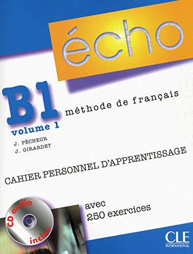 Echo B1 - Methode De Francais(libro de trabajo): Cahier Personnel D'Apprentissage +...