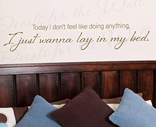 Vinilo adhesivo decorativo para pared con texto en inglés «Today I Dont Feel Like Doing Anything Just Wanna Lay Bed Relax Vacation Lazy Habitación de invitados