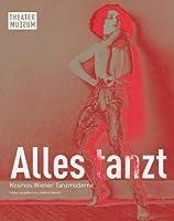 Alles tanzt. Kosmos Wiener Tanzmoderne (German edition)