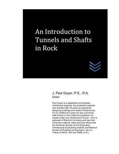 An Introduction to Tunnels and Shafts in Rock