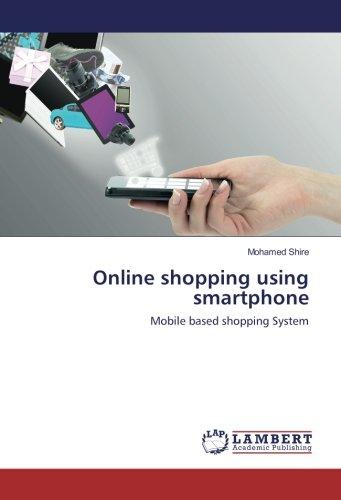 Online shopping using smartphone: Mobile based shopping System