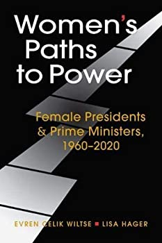 Women s Paths to Power  Female Presidents and Prime Ministers 1960-2020