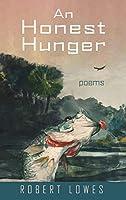 An Honest Hunger