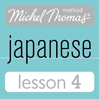 Michel Thomas Beginner Japanese Lesson 4 audiobook cover art