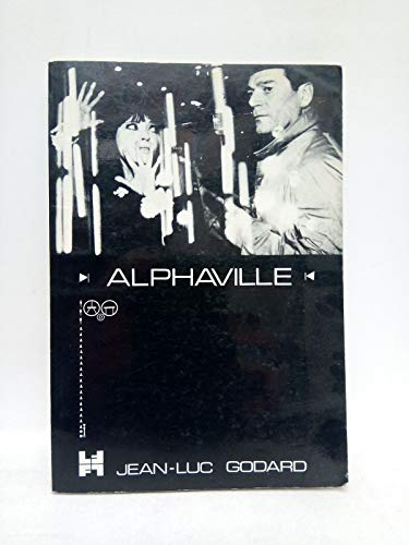 Alphaville. A film by Jean-Luc Godard / English translation and description of...
